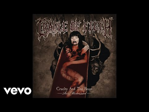 Cradle Of Filth - Cruelty Brought Thee Orchids (Remixed and Remastered) [Audio]