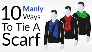 Download How To Tie 10 Scarf Knots For Men | Men's Scarves Tying Tutorial | Wear Scarfs Video Mp3 and Videos