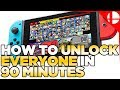 UNDER 90 MINUTES Fastest Way to Unlock Characters in Smash Ultimate  Works on 2.0+