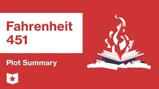 Fahrenheit 451 by Ray Bradbury | Plot Summary