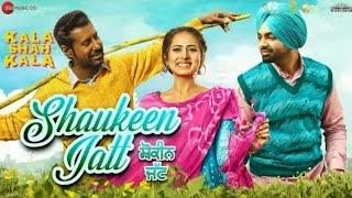 Shaukeen Jatt Kala Shah Kala | Jordan Sandhu | New Punjabi Song 2019 | Status