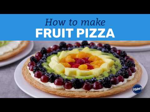 How to Make Fruit Pizza | Pillsbury Basics