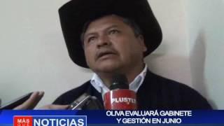 Oliva evaluará gabinete y gestión en junio