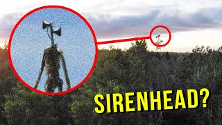 DRONE CATCHES SIREN HEAD AT HAUNTED FOREST!! (HE'S ACTUALLY REAL)
