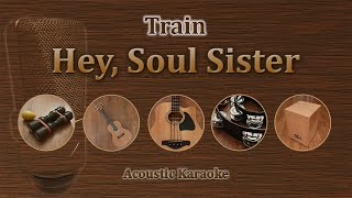 Hey, Soul sister - Train (Acoustic Karaoke)