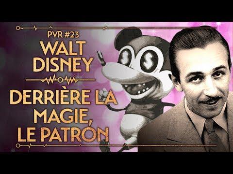 PVR #23 : WALT DISNEY - DERRIÈRE LA MAGIE, LE PATRON