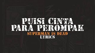 Superman Is Dead Puisi Cinta Para Perompak (lirik)