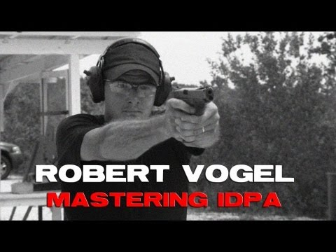 Make Ready with Robert Vogel: Mastering IDPA