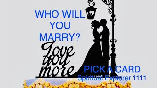 WHO WILL YOU MARRY ? MORE CLUES ABOUT YOUR FUTURE SIGNIFICANT OTHER 💍❤️💎🌈🌟. PICK A CARD