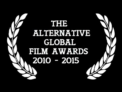 Alternative Global Film Awards 2010 - 2015