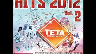 Hits 2012 Vol.2 CD1 - All the Biggest Hits of 2012 TETA