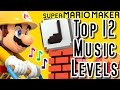 YouTube Turbo Super Mario Maker TOP 12 MUSIC LEVELS (Wii U)