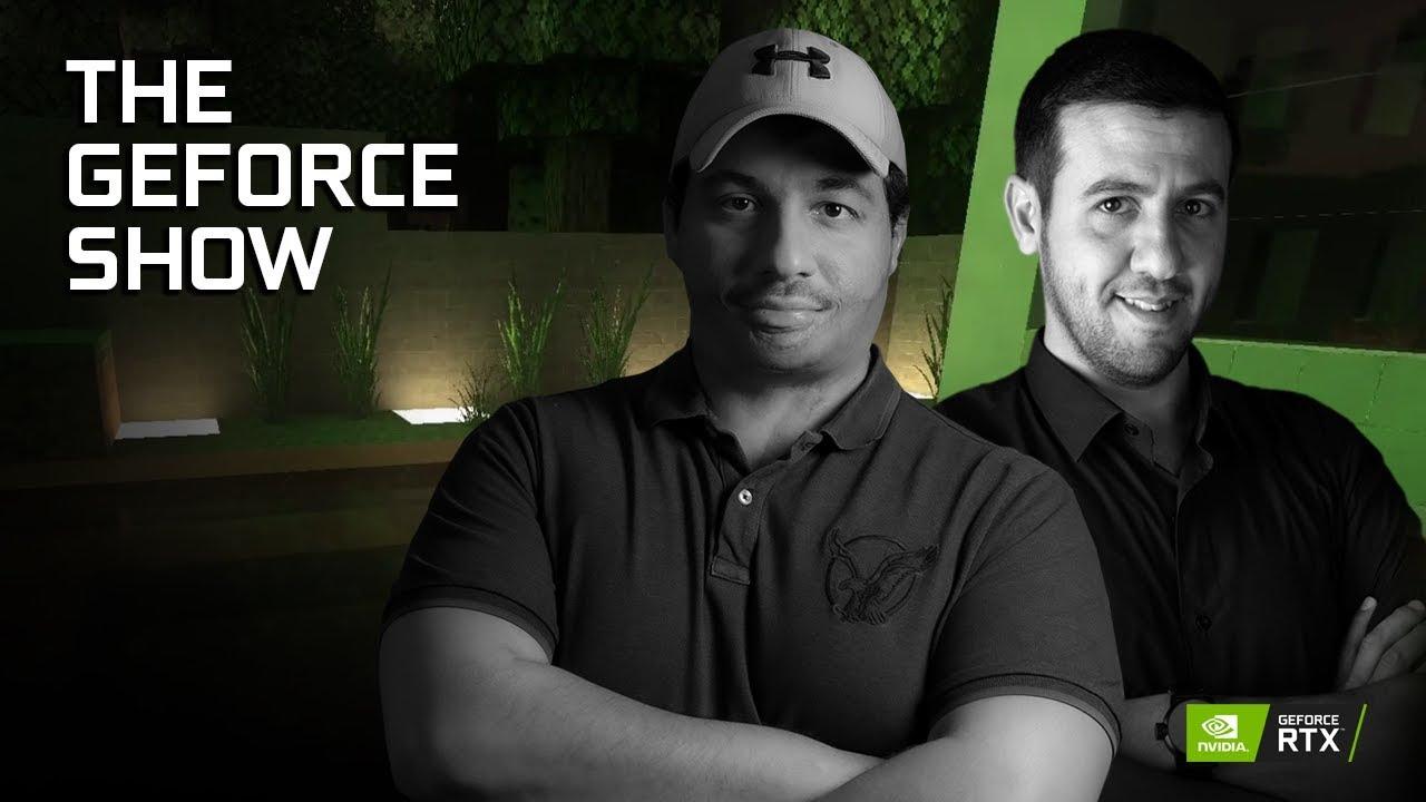 The GeForce Show | اسأل إنفيديا الحلقة السابعة الموسم الثاني