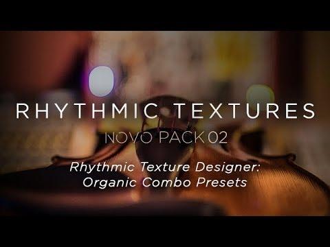 Heavyocity - Rhythmic Textures - Rhythmic Texture Designer: Organic Combo  Presets