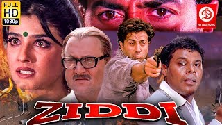 Ziddi ( ज़िद्दी ) Sunny Deol, Raveena Tandon, Anupam Kher | Bollywood Romantic Action Drama Movie
