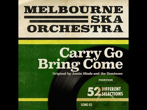 Melbourne Ska Orchestra - Carry Go Bring Come (Justin Hinds and The Dominoes Cover)