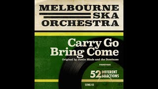 Melbourne Ska Orchestra - Carry Go Bring Come (Justin Hinds and The Do