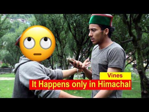 it happens only in himachal | vines