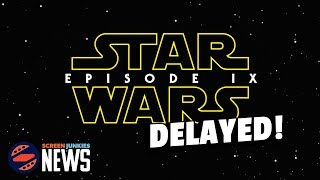 Disney and Lucasfilm Delay Star Wars Episode 9