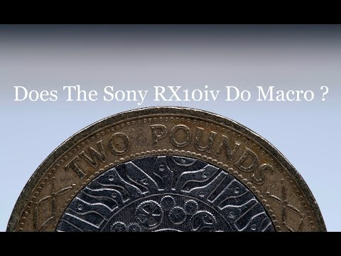 The Sony Rx10iv can it do macro photography?