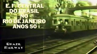 E. F. Central do Brasil no Rio de Janeiro - anos 50