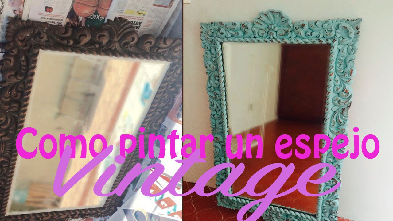 Como pintar un espejo vintage youtube for Espejos madera para decorar
