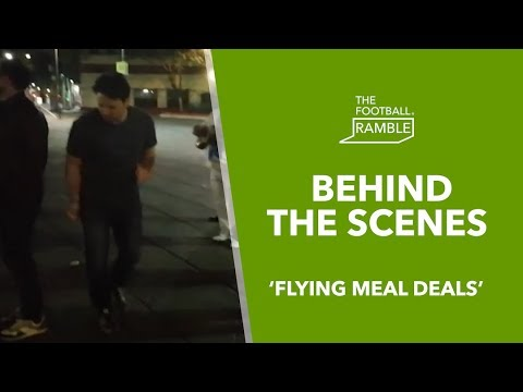The Football Ramble 'Flying Meal Deals' | Behind The Scenes 11.04.19