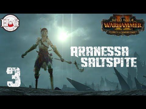 Legendary Aranessa Saltspite Campaign - Total War Warhammer 2 - Part 3