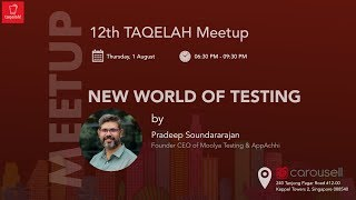 New World of Testing - TAQELAH (Test Automation & Quality Engineering LAH)