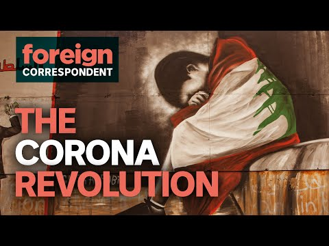 Can Coronavirus Kill Lebanon's Revolution? | Foreign Correspondent