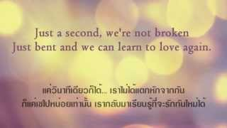 Repeat youtube video Just Give Me A Reason (lyrics) แปลไทย