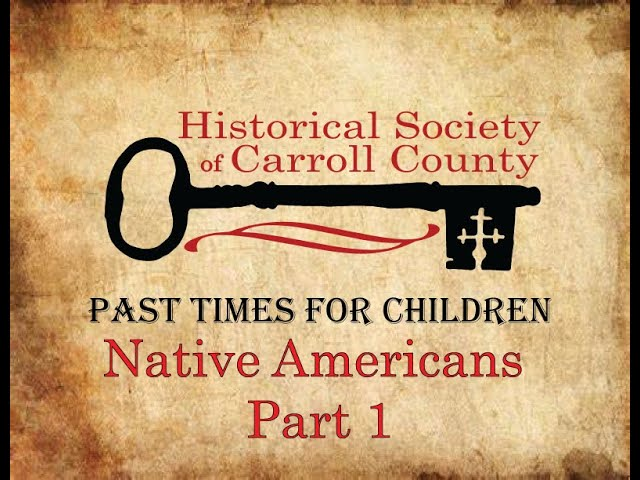 Past Times for Children:  Native Americans in Maryland Pt 1: Villages, Trade, Trade Routes and more!