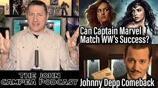 Can Captain Marvel Succeed Like Wonder Woman, Prequels Anti-Cheese Edit - The John Campea Podcast