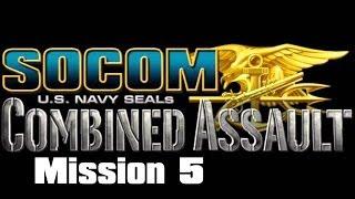 SOCOM: U.S. Navy SEALs Combined Assault: Stockpile: Mission 5 (Lets Play)