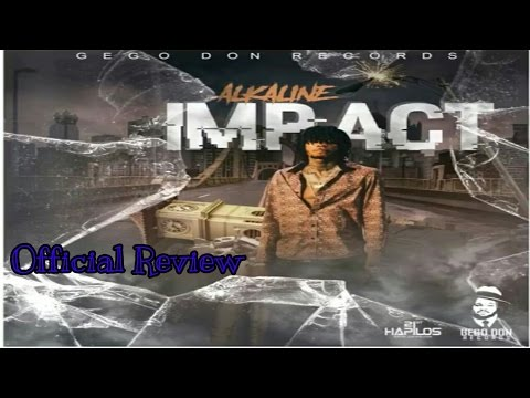 Alkaline - Impact [Official Review May 2017]
