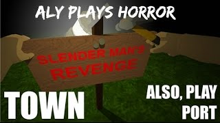 ROBLOX - Slender Man's Revenge Town (part 1) Episode #5 | Aly PlaysHORROR