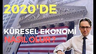 2020'DE KÜRESEL EKONOMİ NASIL OLUR, EKONOMİ HABERLERİ - DÜNYANIN HABERİ 43 - 01.01.2020