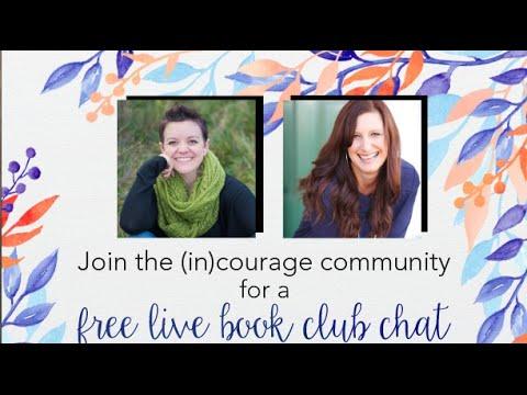 (in)courage Winter 2016 Book Club: Fervent, Week 1