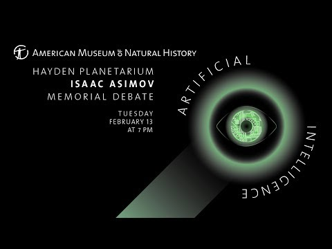 2018 Isaac Asimov Memorial Debate: Artificial Intelligence