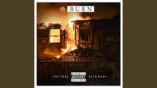 Burn (feat. Rick Ross)