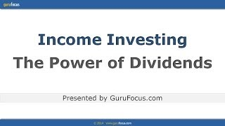 Income Investing - The Power of Dividends