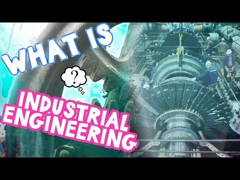 What is Industrial Engineering?