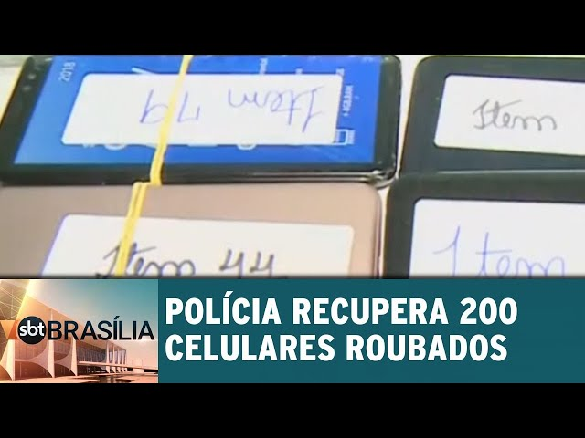 Polícia recupera 200 celulares roubados | SBT Brasília 28/02/2019