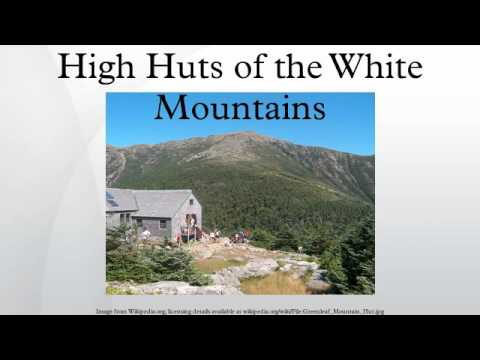 High Huts of the White Mountains