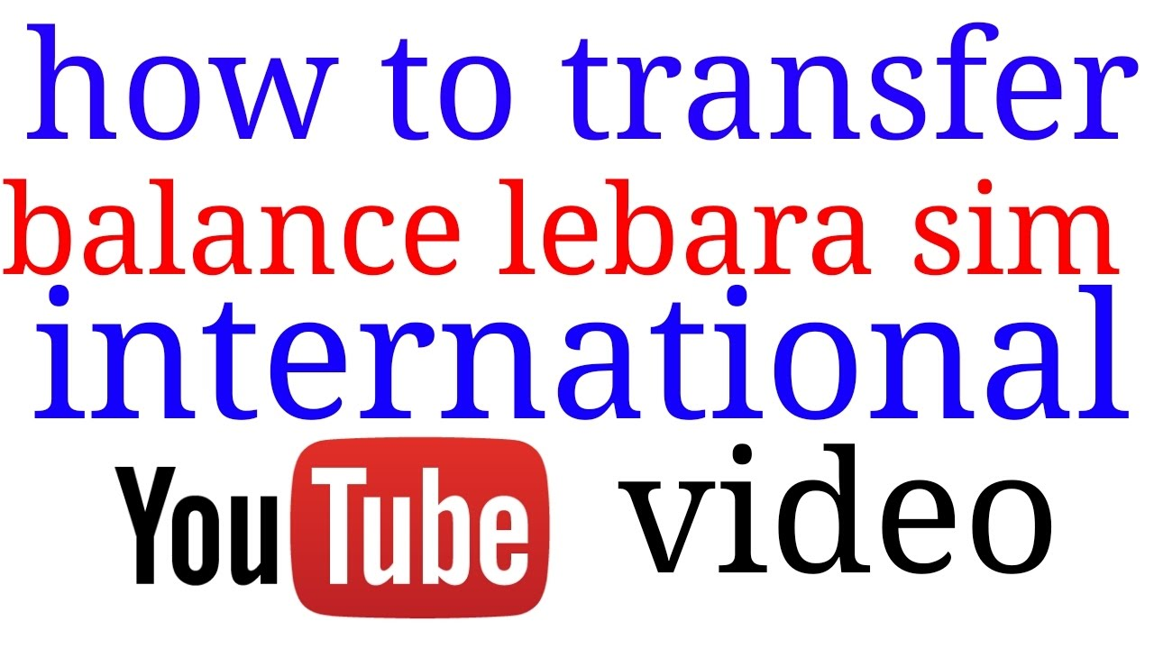 How to transfer balance lebara Saudi to india international mobile recharge