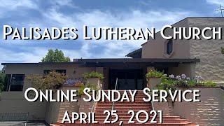 PLC Sunday Service 4.25.21