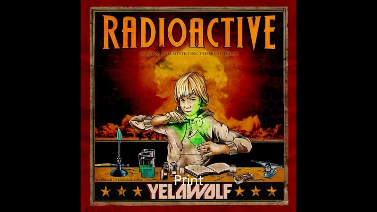 Yelawolf - Radioactive 2011 - 2011 Video Songs Free ...