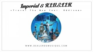 Imperial & K.I.N.E.T.I.K. Ft. Oddisee - Travel The Map