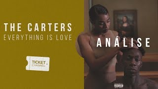 🚨 Everything is Love - The Carters - Análise - TICKET REVIEW #03