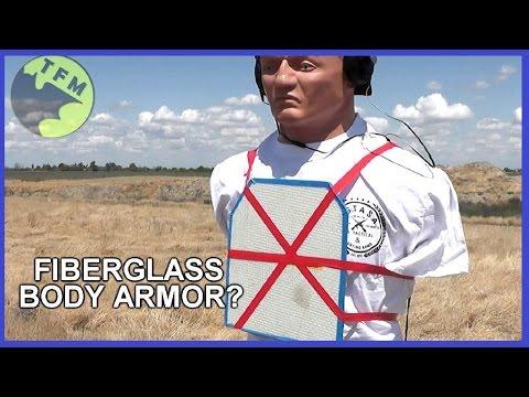 Very Effective FIBERGLASS Body Armor